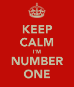 keep-calm-i-m-number-one